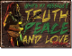 Bob Marley Truth, Peace And Love steel sign (de)